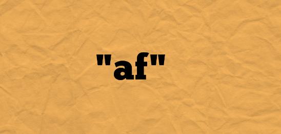 Af meaning slang